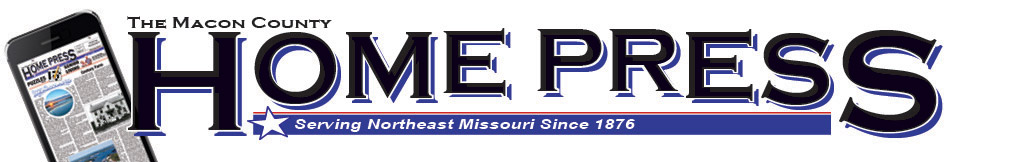 Macon County Home Press, Serving Northeast Missouri Since 1876